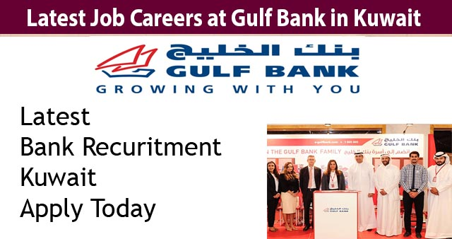 Bank Recruitment Kuwait
