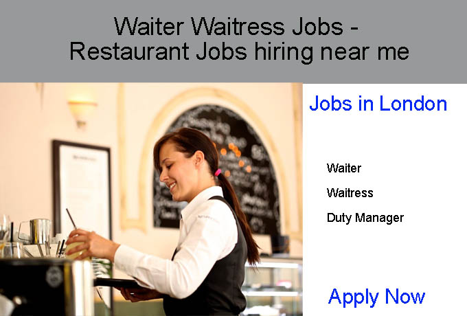 Waiter Waitress Jobs - Restaurant Jobs hiring near me